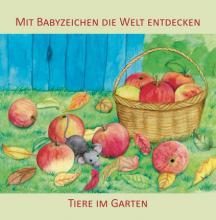 """Bilderbuch """"Mit Babyzeichen die Welt entdecken: Tiere im Garten"""""""